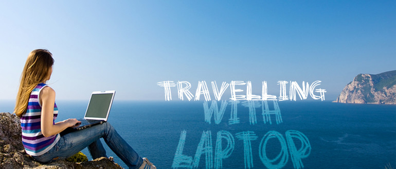 Travelling With Your Laptop